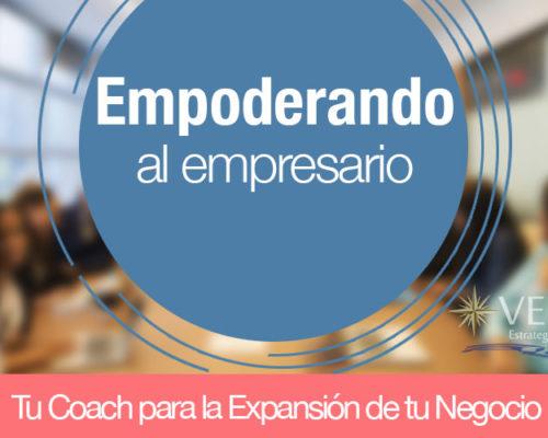 EMPODERANDO AL EMPRESARIO: Tu Coach para la Expansión de tu Negocio